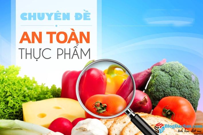 phan-loai-thuc-pham-khong-dam-bao-ve-sinh-an-toan-thuc-pham